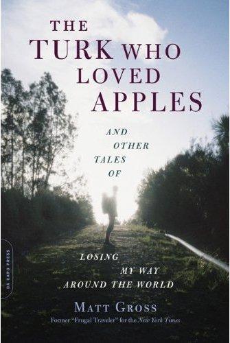 Gross,_Matt,_The_Turk_Who_Loved_Apples